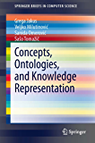 Concepts, Ontologies, and Knowledge Representation (SpringerBriefs in Computer Science)