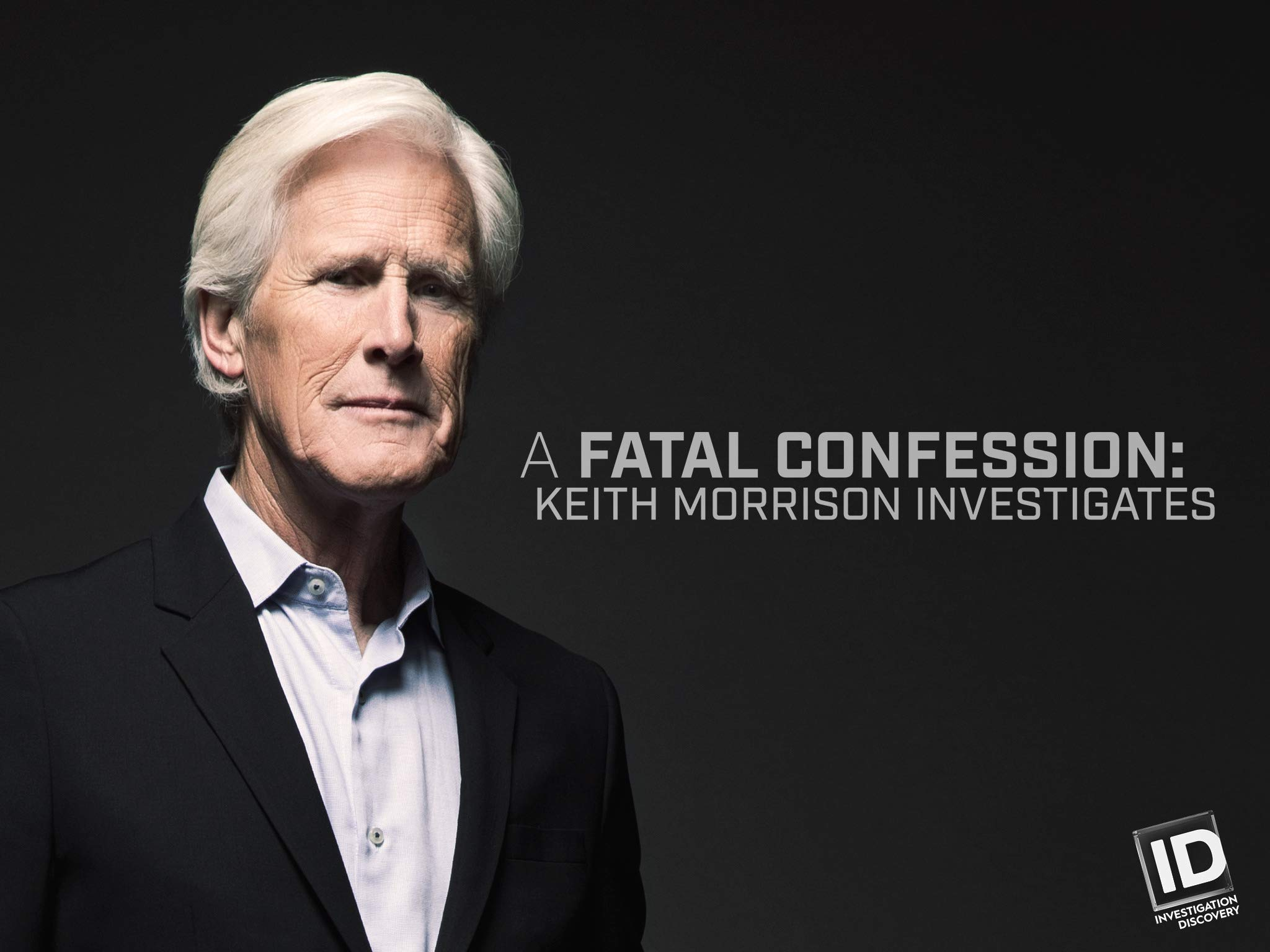 Amazon Com Watch A Fatal Confession Keith Morrison