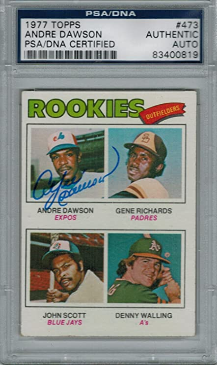 a4ee2dd4 Andre Dawson Signed Expos 1977 Topps Rookie Card #473 - PSA/DNA at ...
