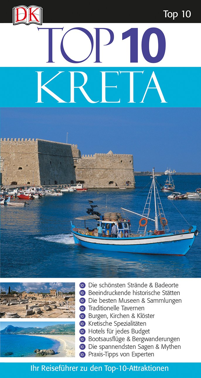 Top 10 Reiseführer Kreta: mit Extrakarte