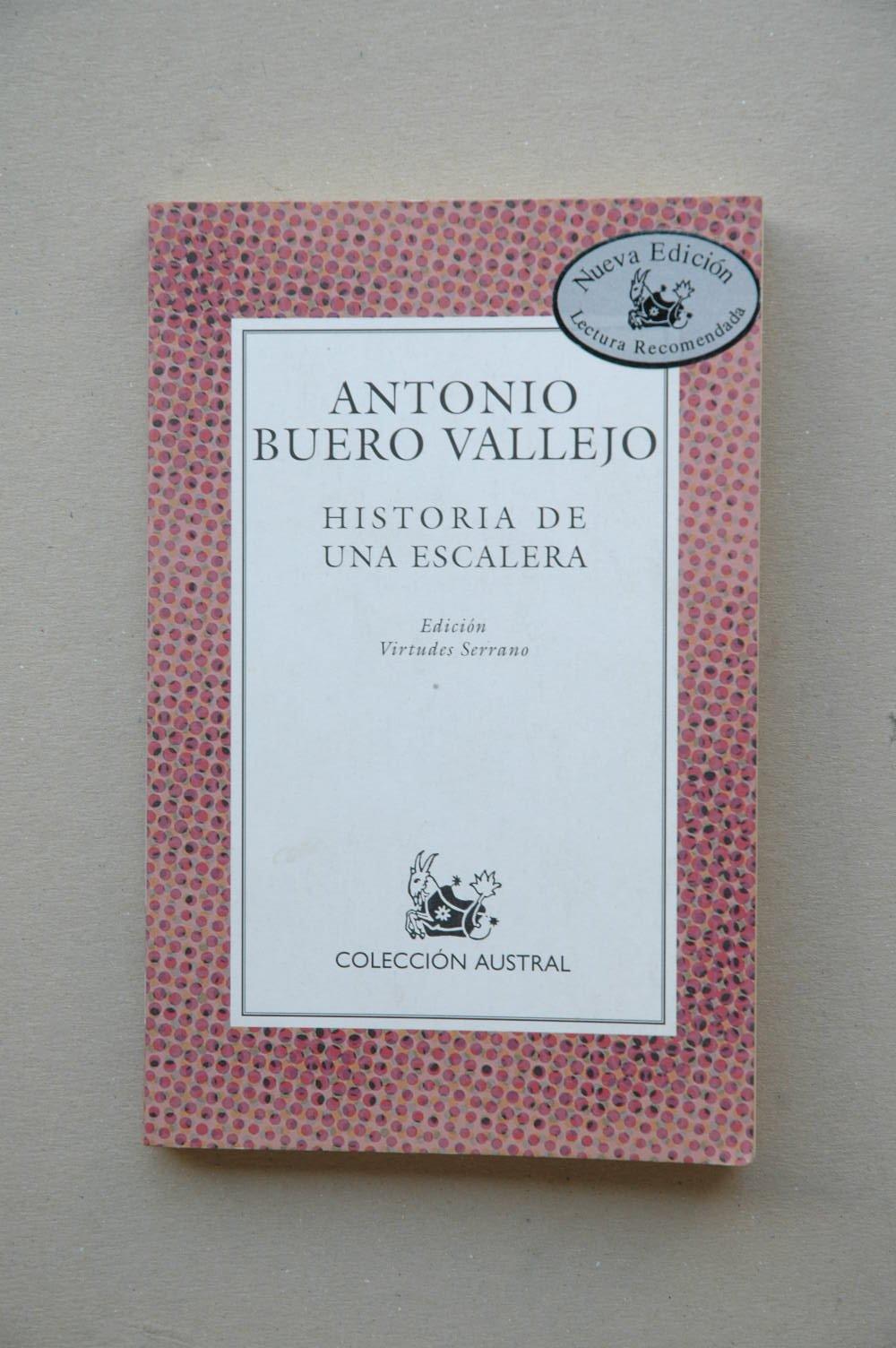 Historia de una escalera lect.recomendada Nuevo Austral Recomendado: Amazon.es: Buero Vallejo, Antonio: Libros