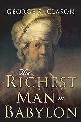 The Richest Man in Babylon: Original 1926 Edition Paperback