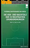 Fussballtaktik Basics im Check: Die Vor- und Nachteile der 18 wichtigsten Grundordnungen: Vom 4-1-4-1 zum 3-4-3 uvm.