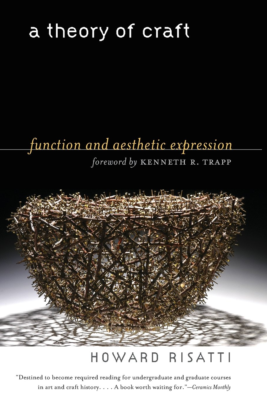 A Theory of Craft: Function and Aesthetic Expression pdf