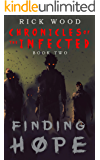 Finding Hope (Chronicles of the Infected Book 2)