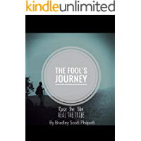 The Fool's Journey:: Raise The Vibe - Heal The Tribe (A Shaman's Journey Book 1)