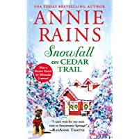 Snowfall on Cedar Trail: Two full books for the price of one (Sweetwater Springs (3))