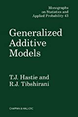 Generalized Additive Models (Chapman & Hall/CRC Monographs on Statistics and Applied Probability Book 43) Kindle Edition