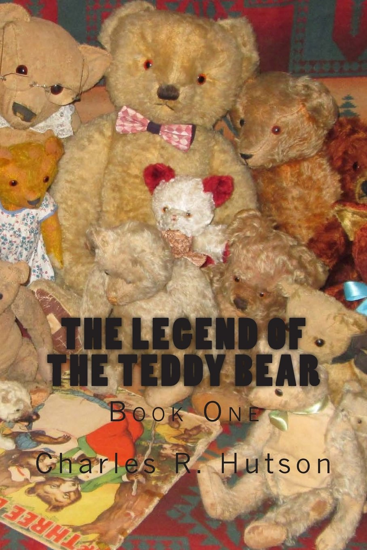 Read Online The Legend of the Teddy Bear: Book One pdf epub