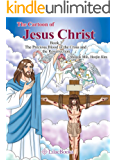 The Cartoon of Jesus Christ Book3:  The Precious Blood of the Cross and the Resurrection