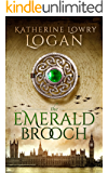 The Emerald Brooch (Time Travel Romance) (The Celtic Brooch Series Book 4)