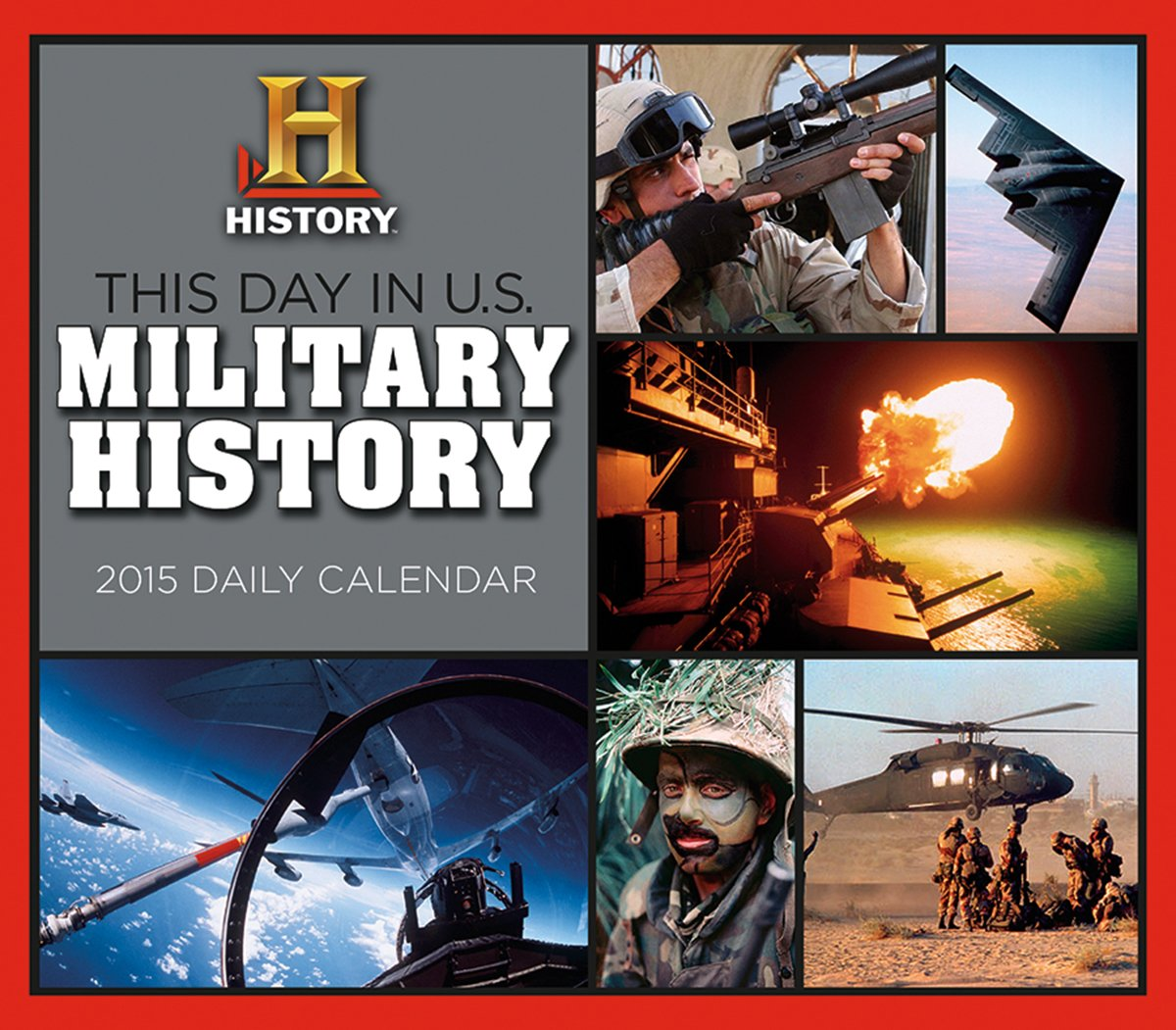 Download This Day in U.S. Military History 2015 Boxed Calendar PDF