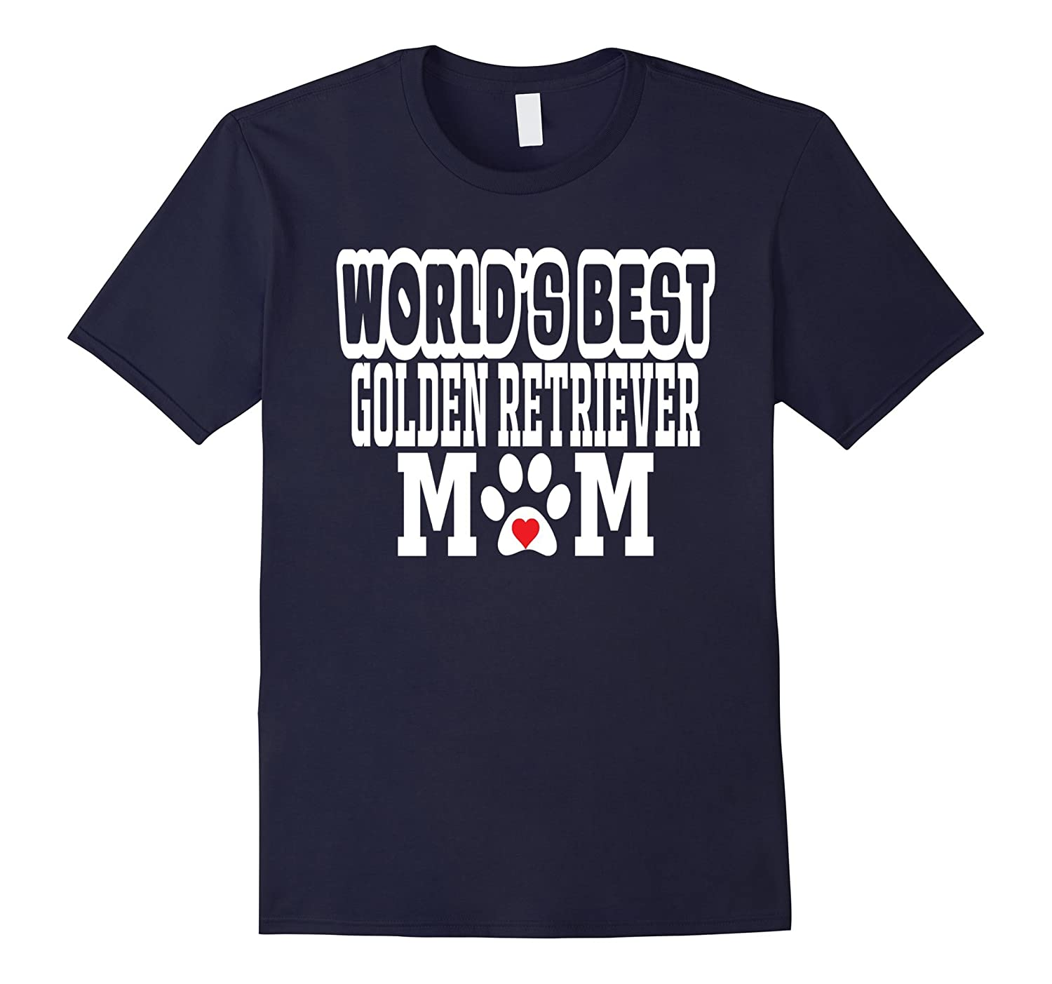 Worlds Golden Retriever Mom Dog Lover T-Shirt-TH
