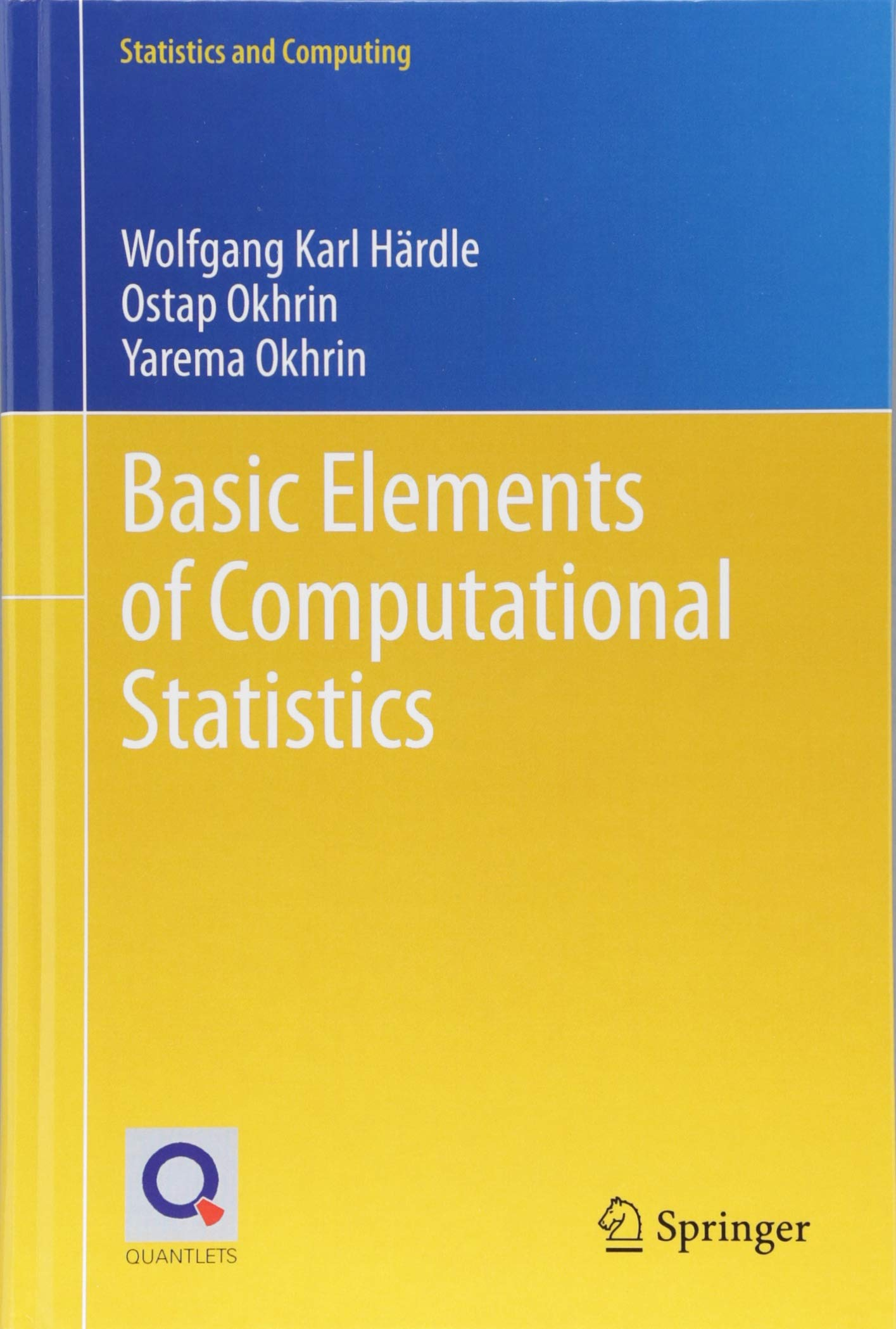 Basic Elements of Computational Statistics (Statistics and Computing) by Springer
