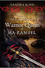 Warrior Queen of Ha-Ran-Fel (Dark Lords of Epthelion Book 1) Kindle Edition