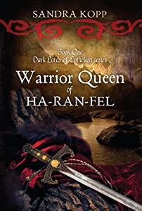 Warrior Queen of Ha-Ran-Fel (Dark Lords of Epthelion Book 1)