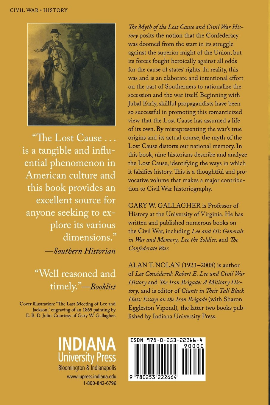 the myth of the lost cause and civil war history gary w the myth of the lost cause and civil war history gary w gallagher alan t nolan 9780253222664 com books