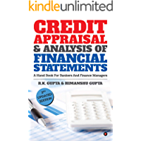 CREDIT APPRAISAL & ANALYSIS OF FINANCIAL STATEMENTS : A HAND BOOK FOR BANKERS AND FINANCE MANAGERS