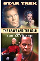 The Brave and the Bold: Book One (Star Trek 1) Kindle Edition