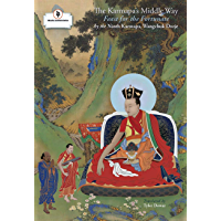 The Karmapa's Middle Way: Feast for the Fortunate
