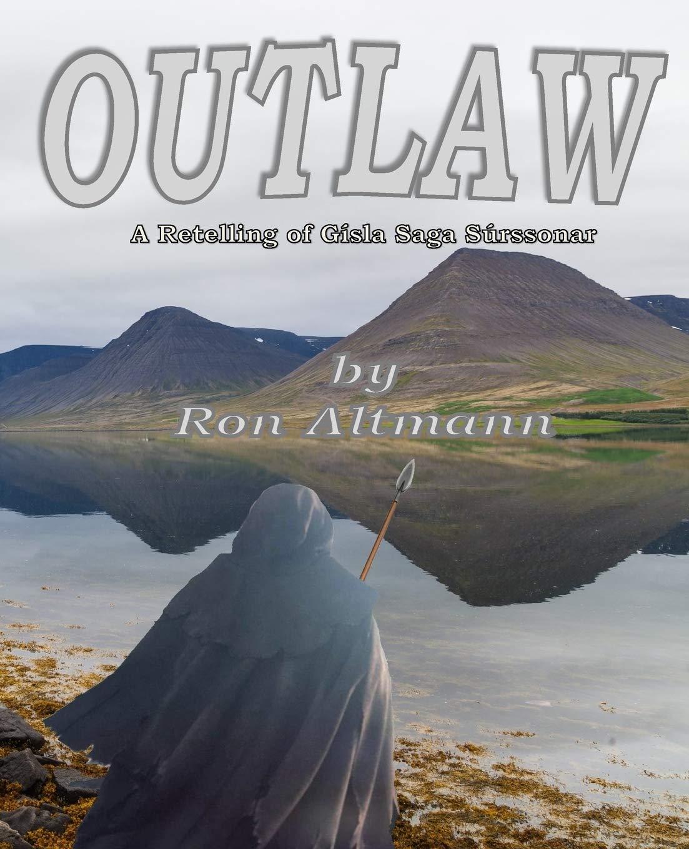 Outlaw: A Retelling of Gisla Saga Súrssonar: Amazon.es ...
