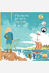 If You Were Me and Lived In...Viking Europe: An Introduction to Civilizations Throughout Time (If You Were Me and Lived In...Historical) Paperback
