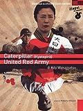 Caterpillar / United Red Army - Cofanetto Koji Wakamatsu (2 Dvd)