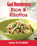 Rice & Risottos: Over 100 Triple-Tested Recipes (Easy to Make!) (Good Housekeeping)
