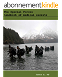 The Special Forces handbook of medical secrets (English Edition)