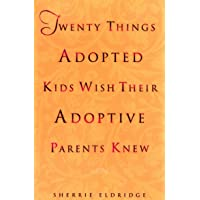 Twenty Things Adopted Kids