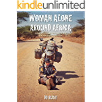 Woman Alone Around Africa: A tale of courage and overcoming the seemingly impossible