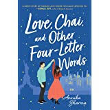 Love, Chai, and Other Four-Letter Words: A Sweet Multicultural Contemporary Romance (Chai Masala Club, 1)
