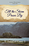 Till the Storm Passes By (Alaskan Waters Series Book 1)