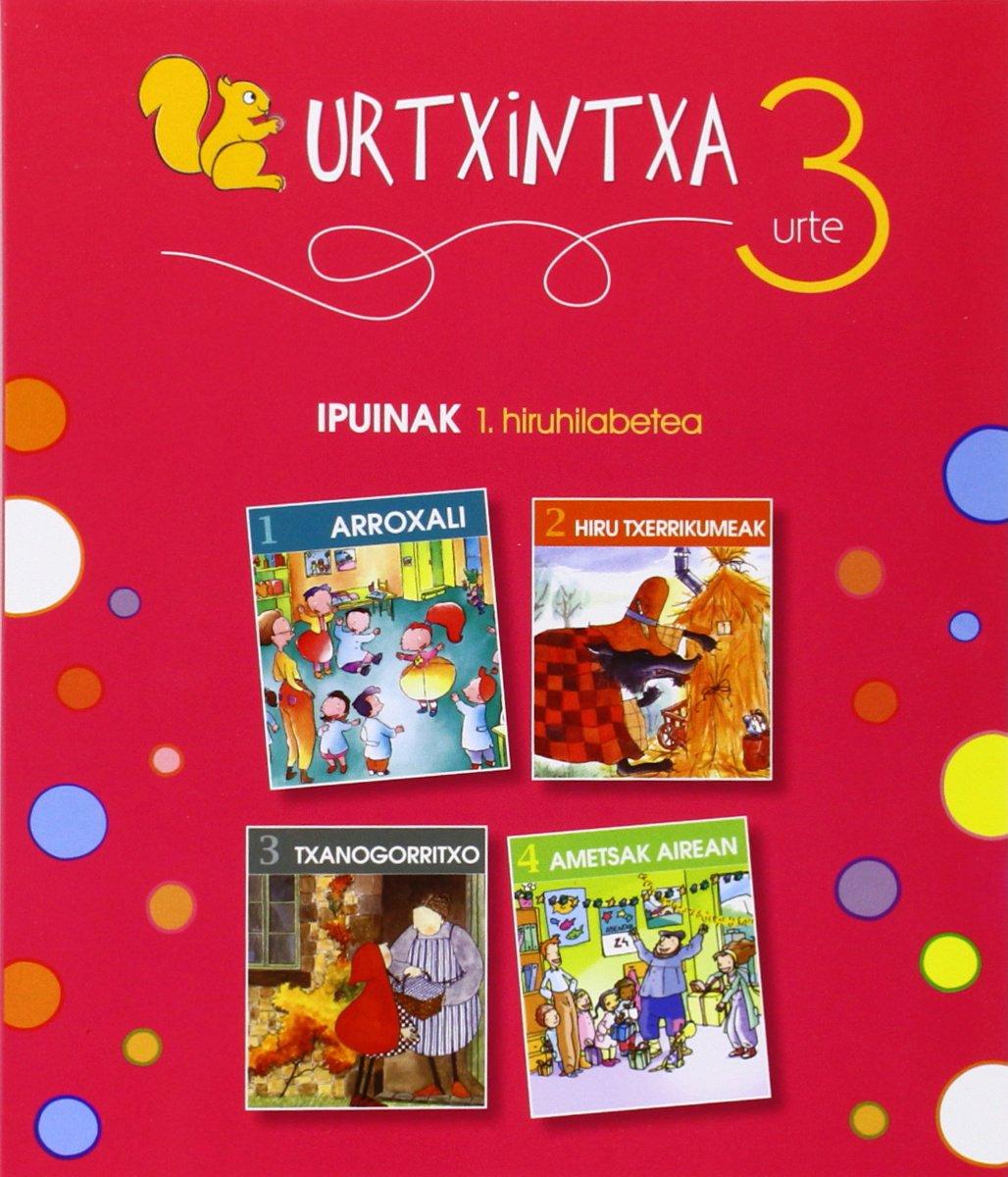 Urtxintxa 3 urte - 1. hiruhilabeteko ipuinak (1-4) (Euskera) Tapa blanda – 20 may 2008 Batzuen artean (Varios) 8497836162 Educación Infantil YQ