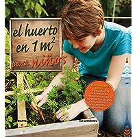 El huerto en 1 m2 para niños: Para