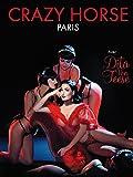 Crazy Horse Paris with Dita Von Teese