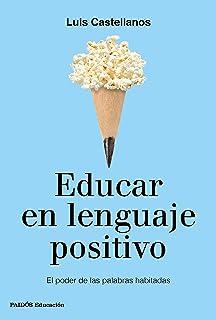 El lenguaje de la felicidad: Cambia tu relato, transforma tu