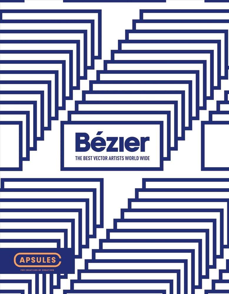 Bézier Vol.1: The Best Vector Artists Worldwide pdf epub