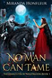 No Man Can Tame (Dark-Elves of Nightbloom)