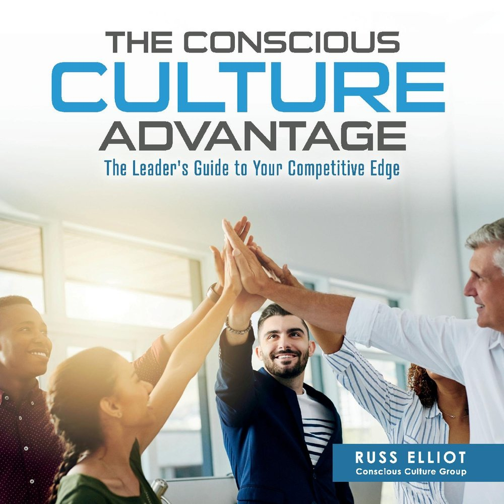 Read Online The Conscious Culture Advantage: The Leader's Guide to Your Competitive Edge PDF