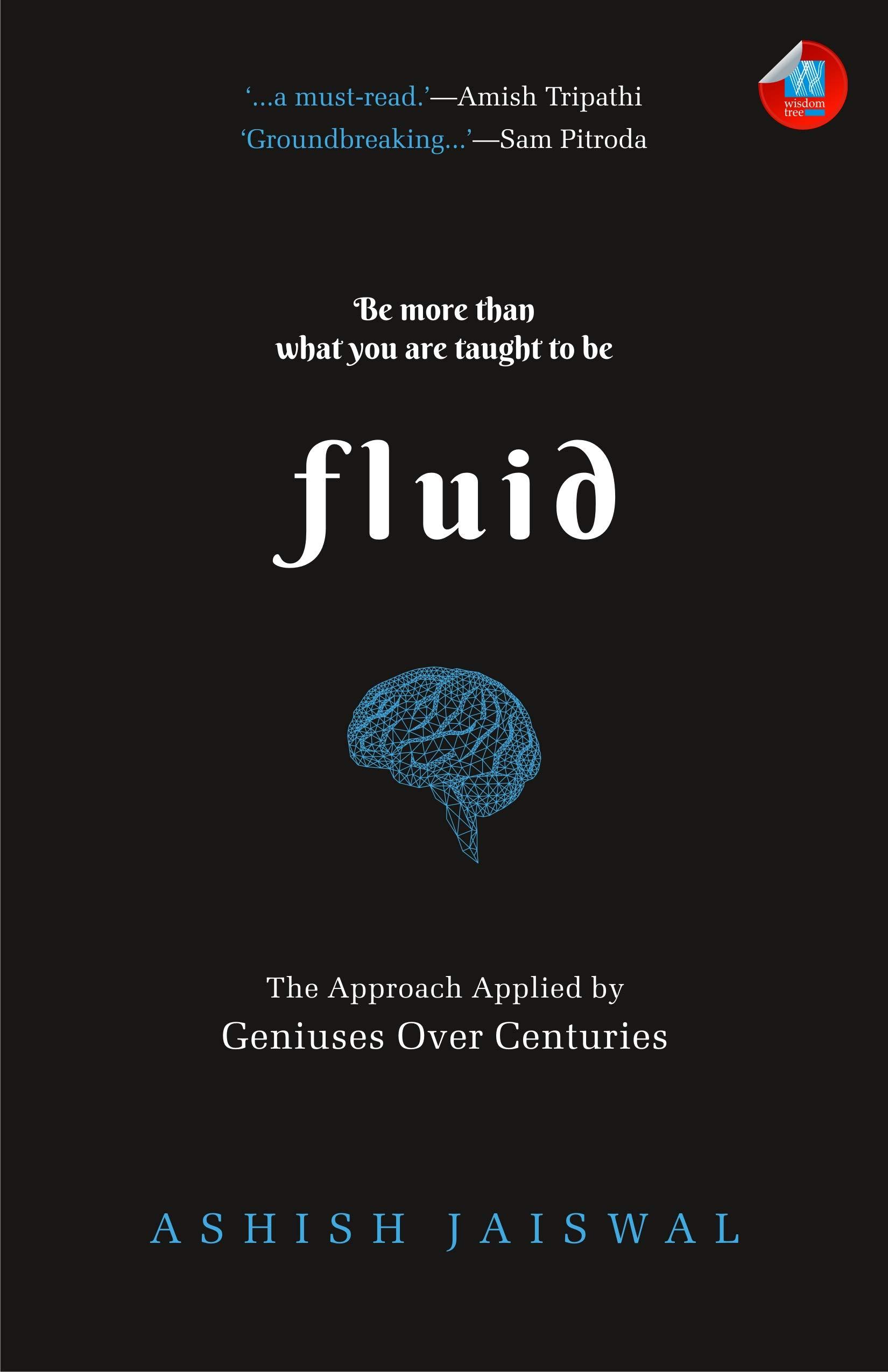 Fluid Ashish Jaiswal 9788183285278 Amazon Com Books