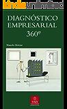 El Octógono de diagnóstico empresarial (B/N): Introducción al modelo de organización de Juan Antonio Perez Lopez (Spanish Edition)