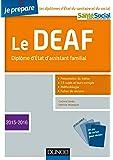 Je prépare le DEAF - 3éd. - Diplôme d'État d'assistant familial - Ed. 2015-2016