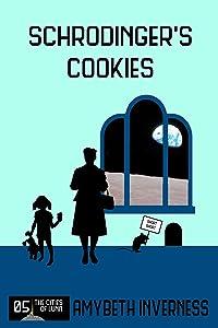 Schrodinger's Cookies: Book 5 in The Cities of Luna