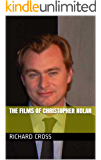 The Films of Christopher Nolan