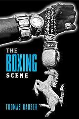 The Boxing Scene (Sporting) Hardcover