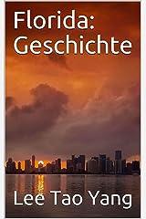 Florida: Geschichte (German Edition) Kindle Edition