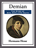 Demian: The Story of Emil Sinclair's Youth (Penguin Classics) (English Edition)