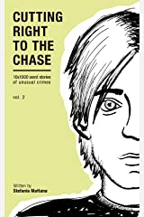 Cutting Right to the Chase Vol.2: 10x1000 word stories of unusual crimes (Chase Williams Cozy Mysteries) Kindle Edition