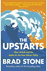 The Upstarts: Uber, Airbnb and the Battle for the New Silicon Valley Paperback